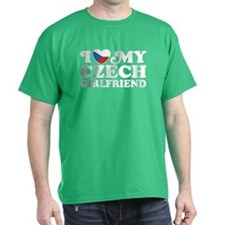 I Love My Czech Girlfriend T-Shirt