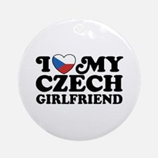 I Love My Czech Girlfriend Ornament (Round)