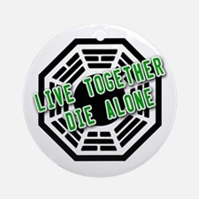 Live Together, Die Alone LOST Ornament (Round)