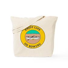 Enjoy Life Go Rowing Tote Bag