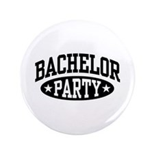 "Bachelor Party 3.5"" Button"