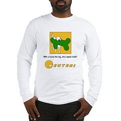 Big Bone! Long Sleeve T-Shirt
