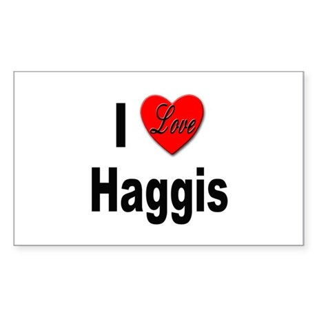 I Love Haggis Rectangle Sticker