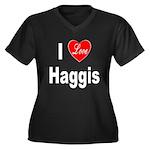 I Love Haggis (Front) Women's Plus Size V-Neck Dar