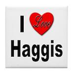 I Love Haggis Tile Coaster