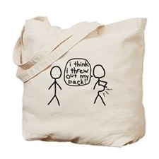 i think i threw out my back! Tote Bag