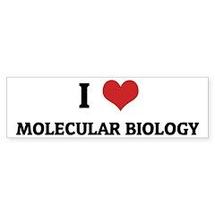 I Love Molecular Biology Bumper Bumper Sticker