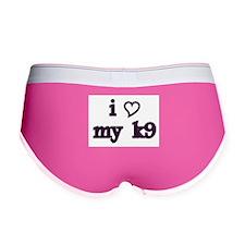 i love my k9 Women's Boy Brief