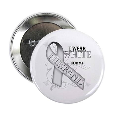 """I Wear White for my Husband 2.25"""" Button"""