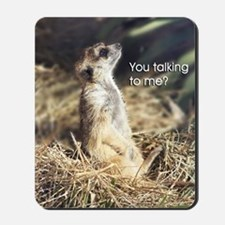 Meerkat Thoughts Mousepad