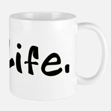 Tennis Ball = Life Mug