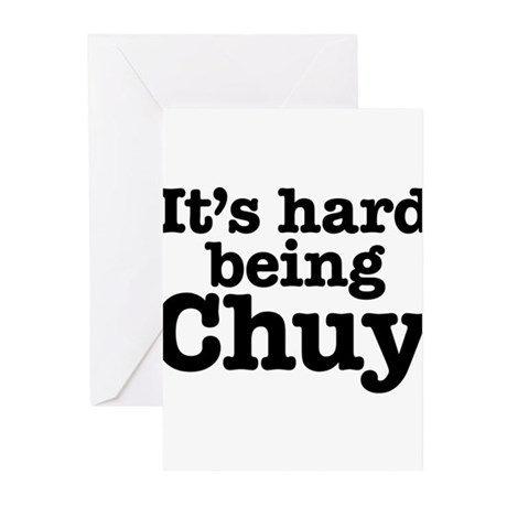 It's hard being Chuy Greeting Cards (Pk of 20)