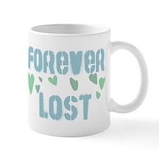 FOREVER LOST Mug