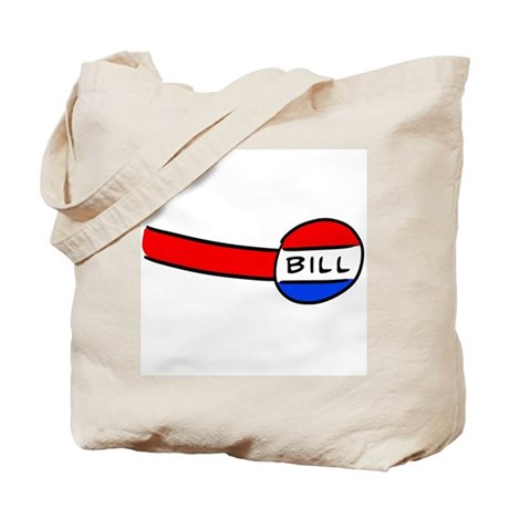Now You're a Bill Tote Bag