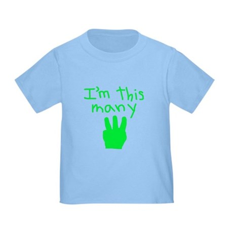 I'm This Many 3 Toddler T-Shirt