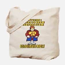 Schoolhouse Rocky Tote Bag