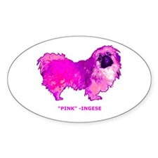 "Pekingese in "" Hot Pink"" Oval Decal"
