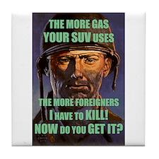 More Gas = More War Tile Coaster