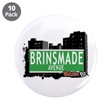 "Brinsmade Av, Bronx, NYC 3.5"" Button (10 pack)"