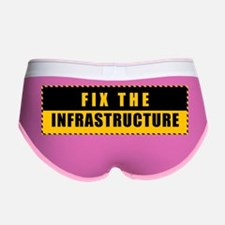Fix The Infrastructure Women's Boy Brief