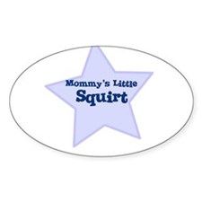 Mommy's Little Squirt Oval Decal