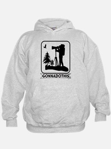 GONNADOTHIS.COM-Nature Photog Hoodie