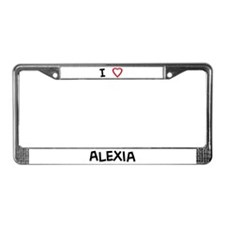 I Love Alexia License Plate Frame