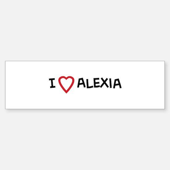 I Love Alexia Bumper Car Car Sticker