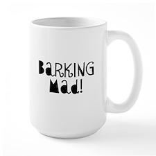 Barking Mad Mug