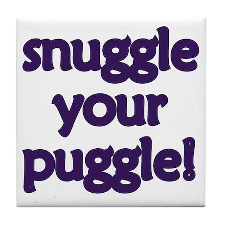 Snuggle Your Puggle Tile Coaster