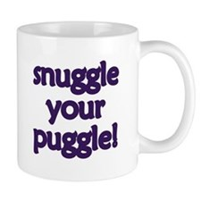 Snuggle Your Puggle Mug