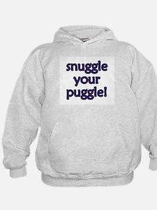 Snuggle Your Puggle Hoodie