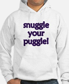 Snuggle Your Puggle Hoodie