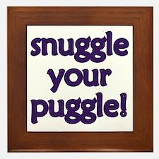 Snuggle Your Puggle Framed Tile
