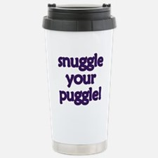Snuggle Your Puggle Travel Mug