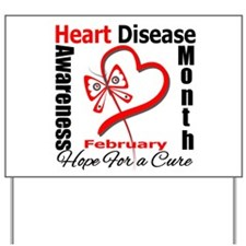 Heart Disease Month Yard Sign