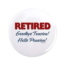 """Retired: Goodbye Tension Hell 3.5"""" Button"""