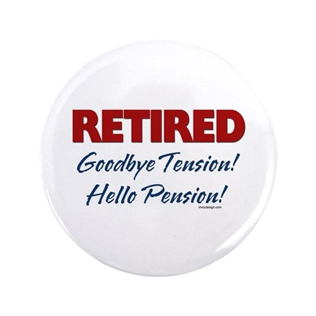 "Retired: Goodbye Tension Hell 3.5"" Button"