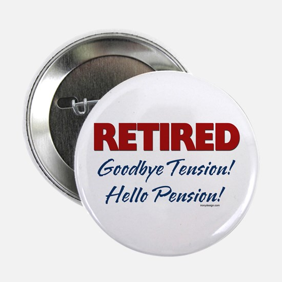 """Retired: Goodbye Tension Hell 2.25"""" Button (10 pac"""