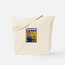 Shut Up and Run! Tote Bag