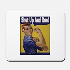 Shut Up and Run! Mousepad