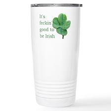 Good to be Irish Travel Coffee Mug