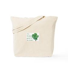 Good to be Irish Tote Bag