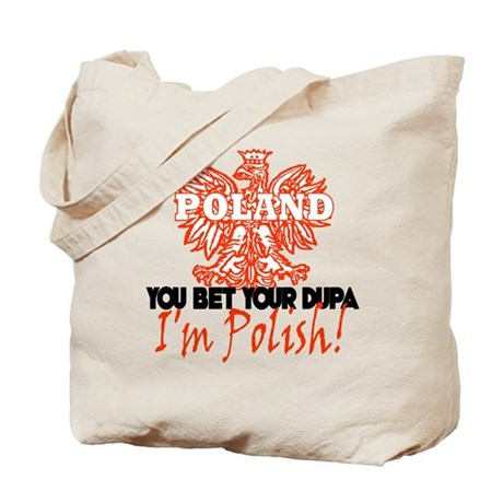 You Bet Your Dupa Tote Bag