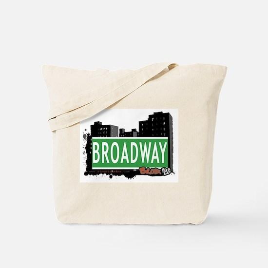 Broadway, Bronx, NYC Tote Bag