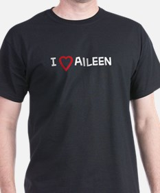 I Love Aileen Black T-Shirt