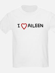 I Love Aileen Kids T-Shirt