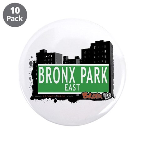 """Bronx Park East, Bronx, NYC 3.5"""" Button (10 pack)"""