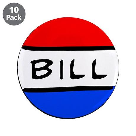 """Bill Button 3.5"""" Button (10 pack)"""