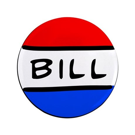 "Bill Button 3.5"" Button (100 pack)"